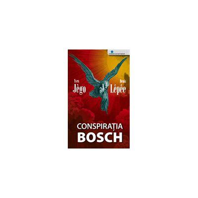 Conspiratia Bosch