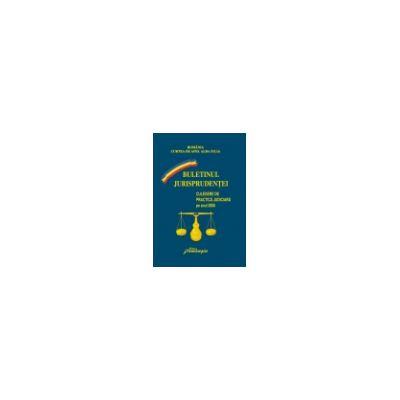 Curtea de Apel Alba-Iulia. Buletinul jurisprudenţei. Culegere de practică judiciară pe anul 2006