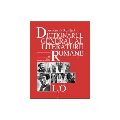 Dictionarul General al Literaturii Romane. Vol. IV (L-O)