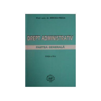 Drept administrativ. Partea generala