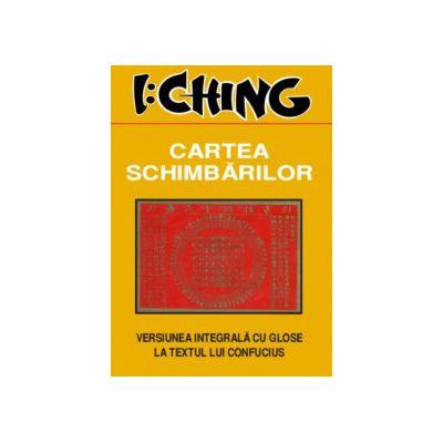I:Ching - Cartea schimbarilor
