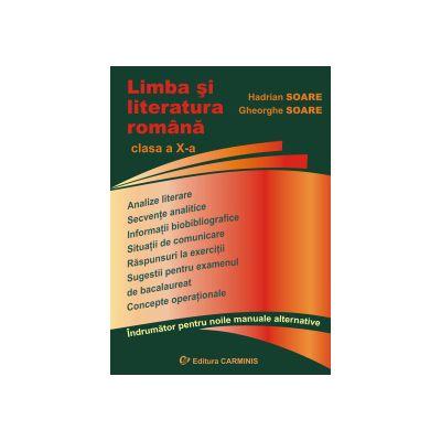 Limba si literatura romana. Clasa a X-a. Indrumator pentru noile manuale alternative