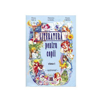 Literatura pentru copii. Clasa I. Optional