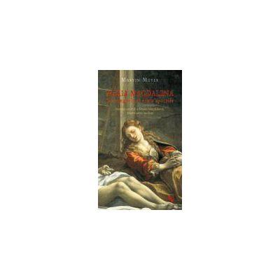 Maria Magdalena In Evanghelii Si Texte Apocrife