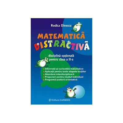 Matematica distractiva. Clasa a II-a