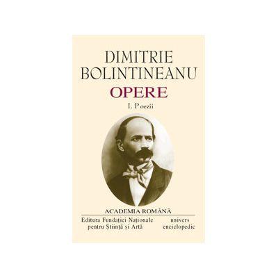 Opere. Volumul I - II - D. BOLINTINEANU