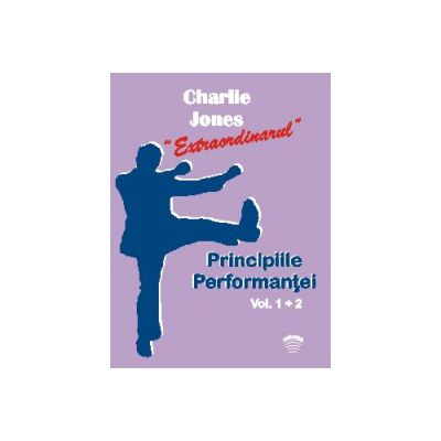 Principiile Performanţei vol. 1 şi 2