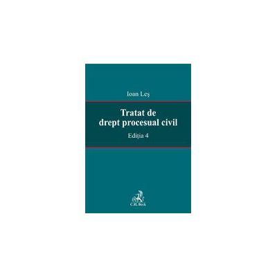 Tratat de drept procesual civil. Editia 4