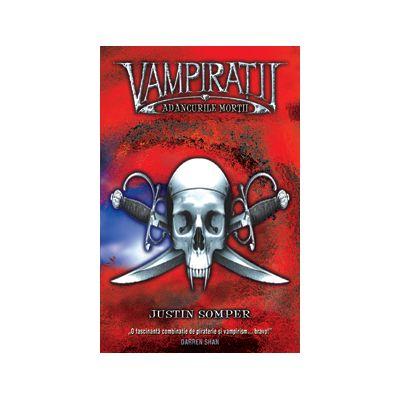 ADANCURILE MORTII - vol. 2 VAMPIRATI