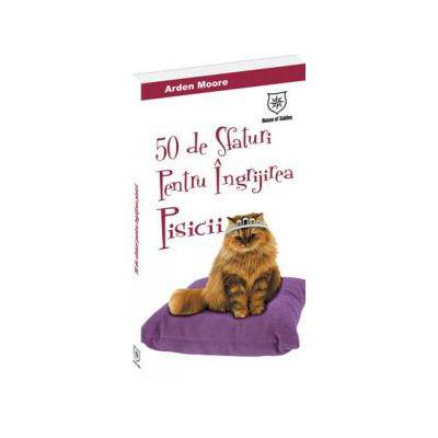 50 de sfaturi pentru îngrijirea pisicii