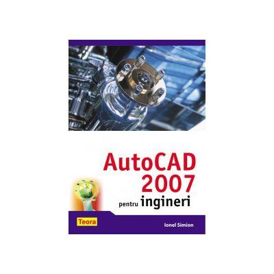 AutoCAD 2007 pentru ingineri