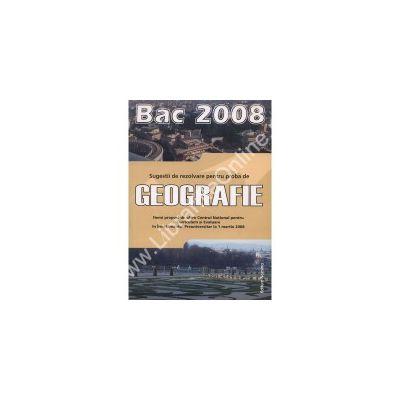 Geografie. Bac 2008