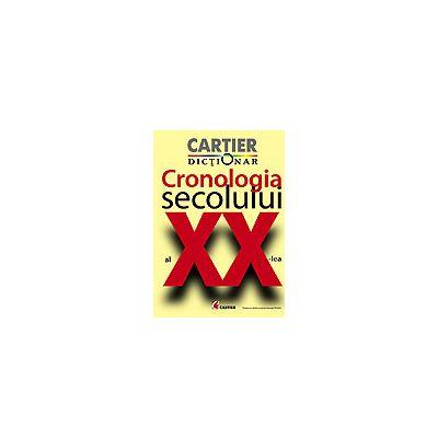 CRONOLOGIA SECOLULUI AL XX-lea