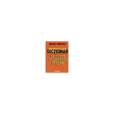 Dictionar - de citate si locutiuni straine