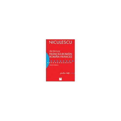 Dictionar dublu, Francez-Roman / Roman-Francez pentru toti (50. 000 de cuvinte si expresii)