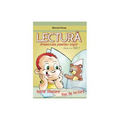 Lectura literatura pentru copii clasa a III-a