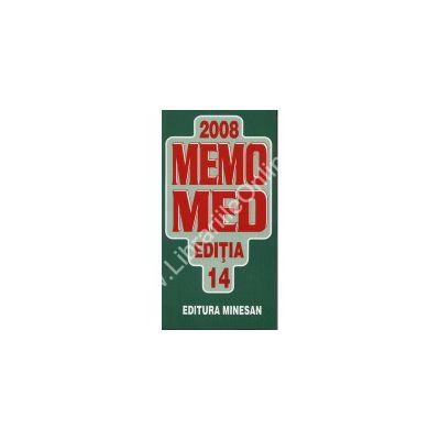 MEMOMED 2008. Memorator de farmacologie si ghid farmacoterapic