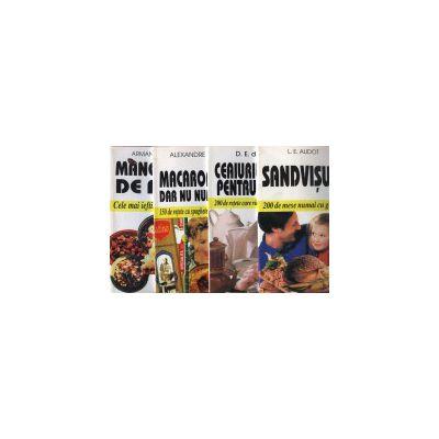 Pachet promotional 4 carti - Mâncăruri de post-150 de reţete ieftine, Macaroanele, dar nu numai ele!-150 de reţete, Ceaiurile mele pentru oase-200 de reţete, Sandvişuri-200 de reţete de gustări