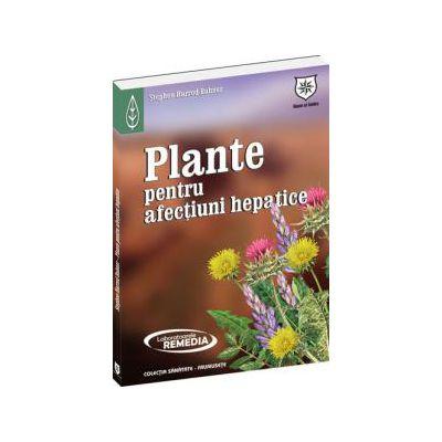 Plante pentru afectiuni hepatice