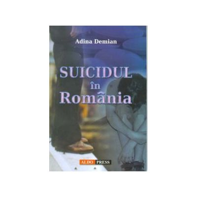 SUICIDUL IN ROMANIA