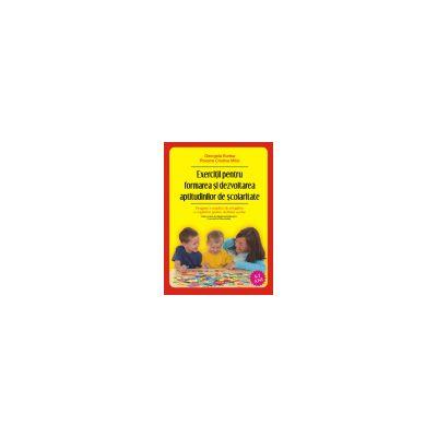 Exercitii pentru formarea si dezvoltarea aptitudinilor de scolaritate. Program complex de pregatire a copilului pentru debutul scolar