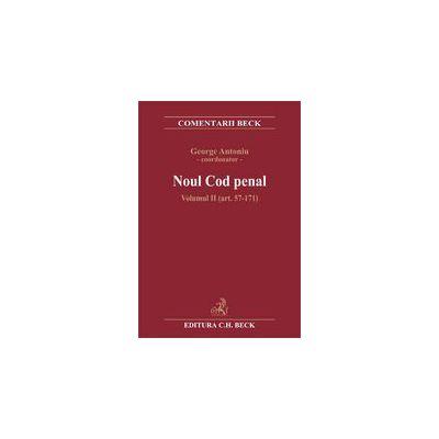 Noul cod penal. Volumul II (art. 57-171)