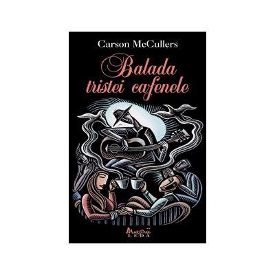 BALADA TRISTEI CAFENELE