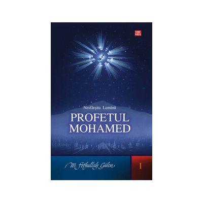 Nesfarsita Lumina. Profetul Mohamed