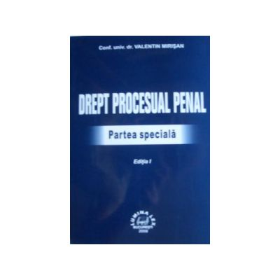 Drept procesual penal Partea speciala editia I