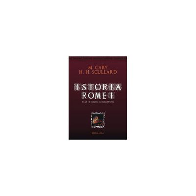 ISTORIA ROMEI - EDITIE CARTONATA