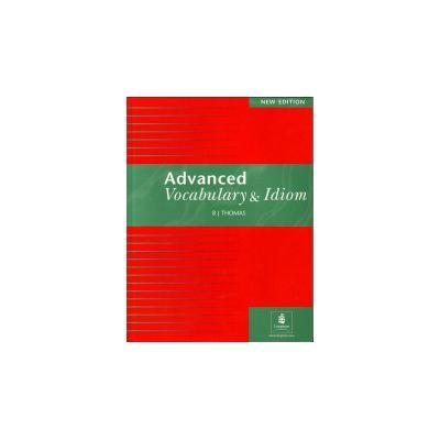 Advanced Vocabulary and Idiom