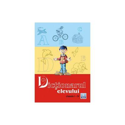 Dictionarul elevului clasele I-IV