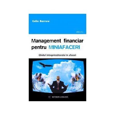 Management financiar pentru miniafaceri - Colin Barrow