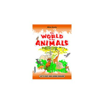 THE WORLD OF THE ANIMALS