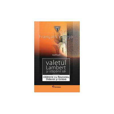 Valetul Lambert şi stăpânii săi