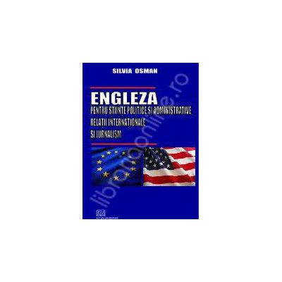 Engleza pentru stiinte politice si administrative, relatii internationale si jurnalism