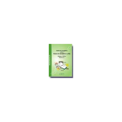 TEZA CU SUBIECT UNIC-GHID DE PREGATIRE PENTRU MATEMATICA - clasa a VIII-a semestrul I