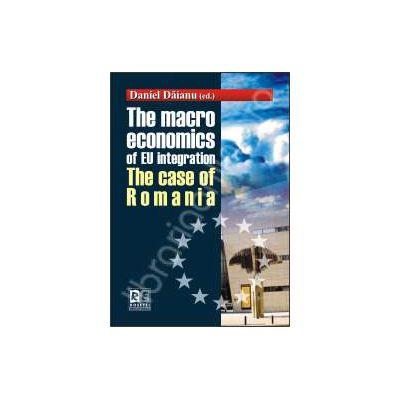 THE MACRO ECONOMICS OF EU INTEGRATION. THE CASE OF ROMANIA