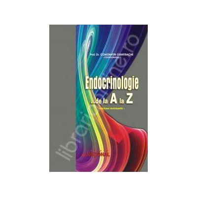 Endocrinologie... de la A la Z. Dictionar enciclopedic