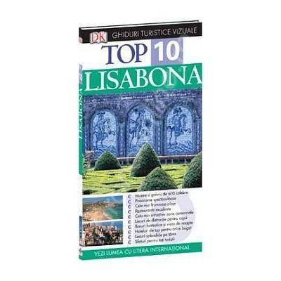 Top 10 Lisabona. Ghid turistic vizual