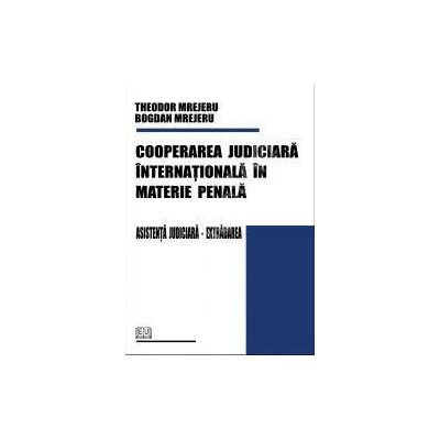 Cooperarea judiciara internationala in materie penala. Asistenta judiciara - Extradarea