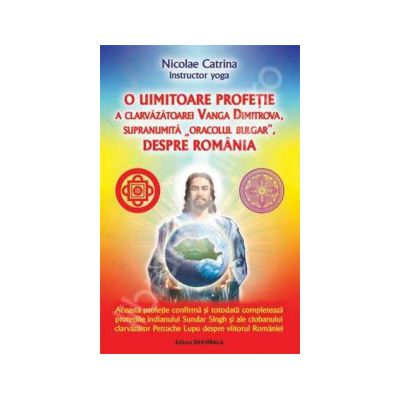 O uimitoare profetie a clarvazatoarei Vanga Dimitrova, supranumita Oracolul Bulgar, despre Romania