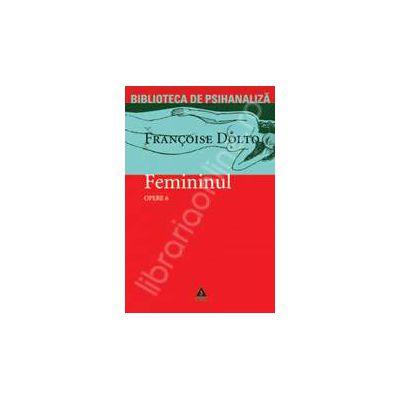 Femininul. Articole si conferinte - Opere vol. 6