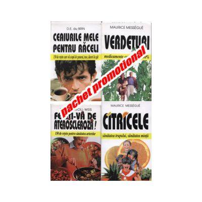 PACHET PROMOTIONAL 4 CARTI: CEAIURILE MELE PENTRU RACELI; CITRICELE; FERITI-VA DE ATEROSCLEROZA!; VERDETURI