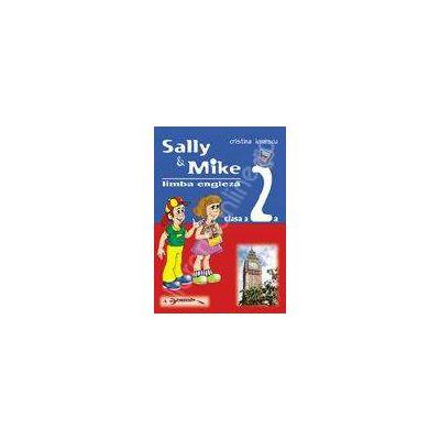 Limba engleza pentru clasa a II-a. Sally & Mike