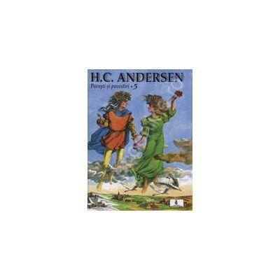 Povesti si povestiri - H.C. Andersen Vol. 5