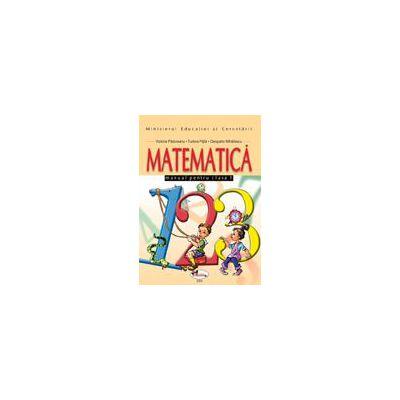 Matematica. Manual pentru clasa I - Victoria Padureanu
