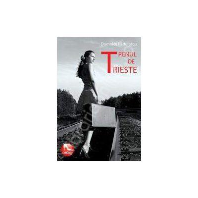Trenul de Trieste