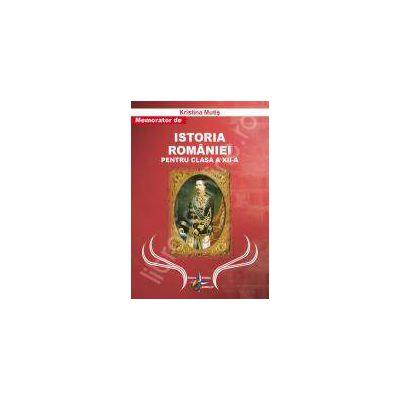 Istoria Romaniei memorator pentru clasa a XII-a