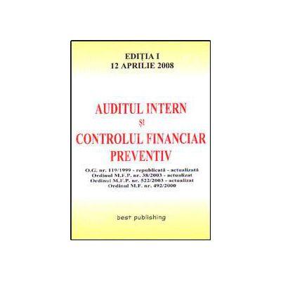 Auditul intern si controlul financiar preventiv. Editia I